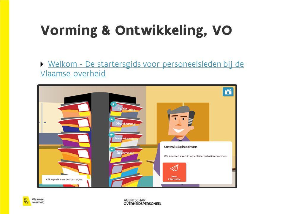 Vorming & Ontwikkeling, VO Welkom - De startersgids voor personeelsleden bij de Vlaamse overheid