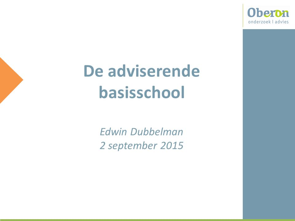 De adviserende basisschool Edwin Dubbelman 2 september 2015