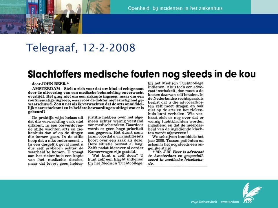 Openheid bij incidenten in het ziekenhuis Telegraaf, 12-2-2008