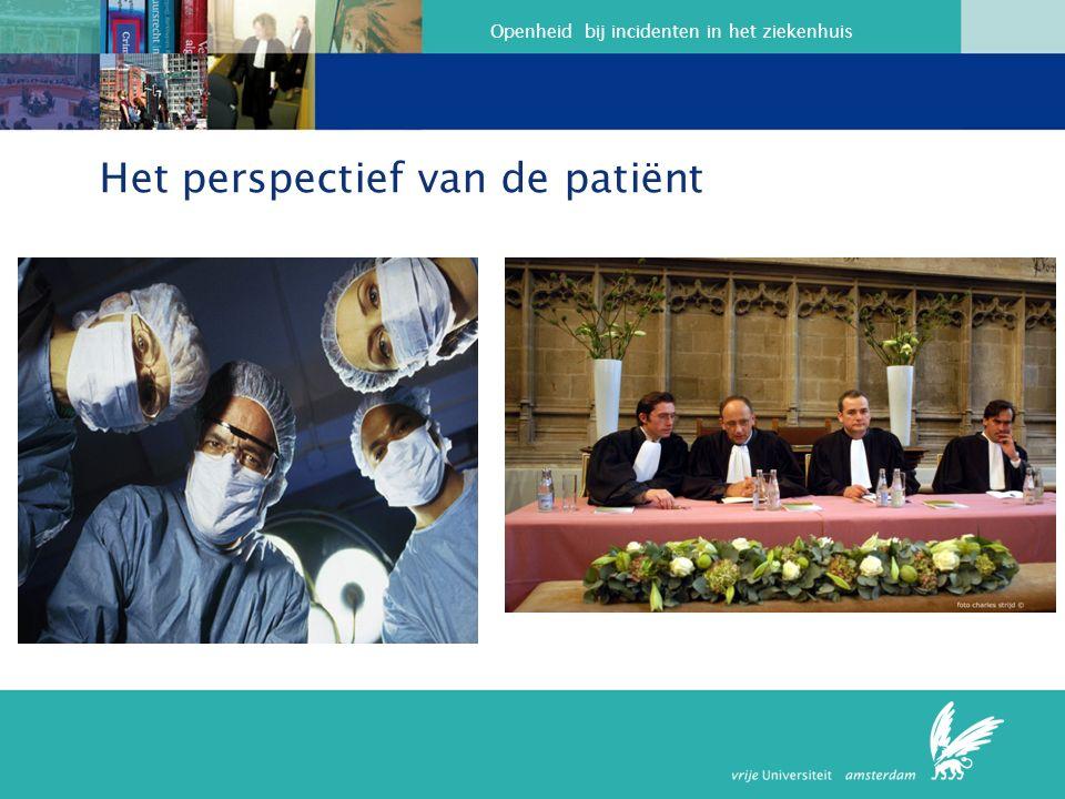 Openheid bij incidenten in het ziekenhuis Het perspectief van de patiënt