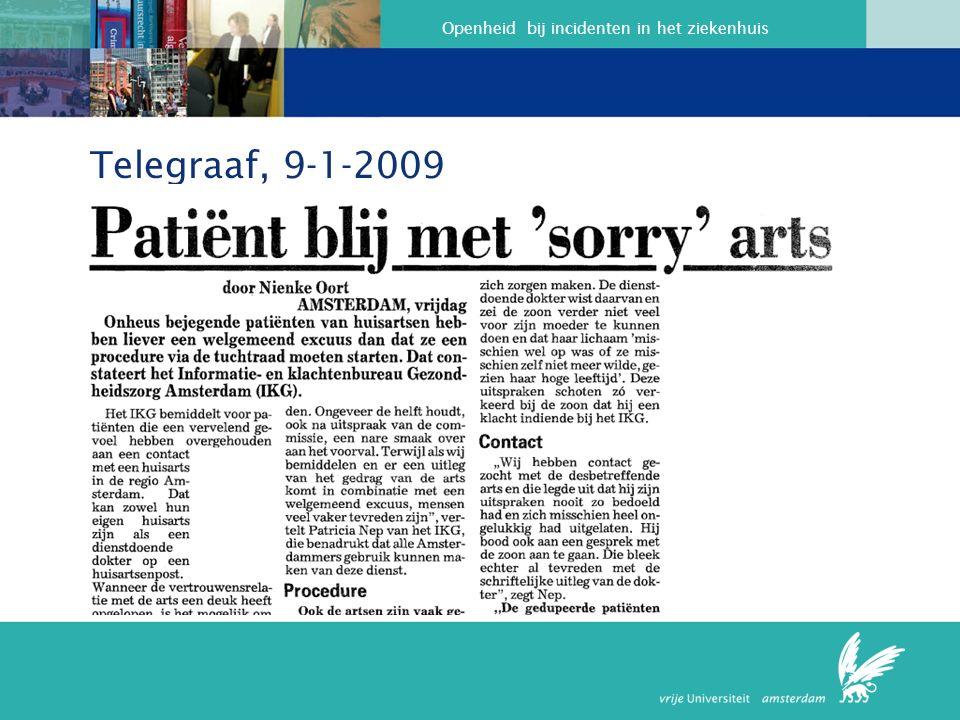 Openheid bij incidenten in het ziekenhuis Telegraaf, 9-1-2009