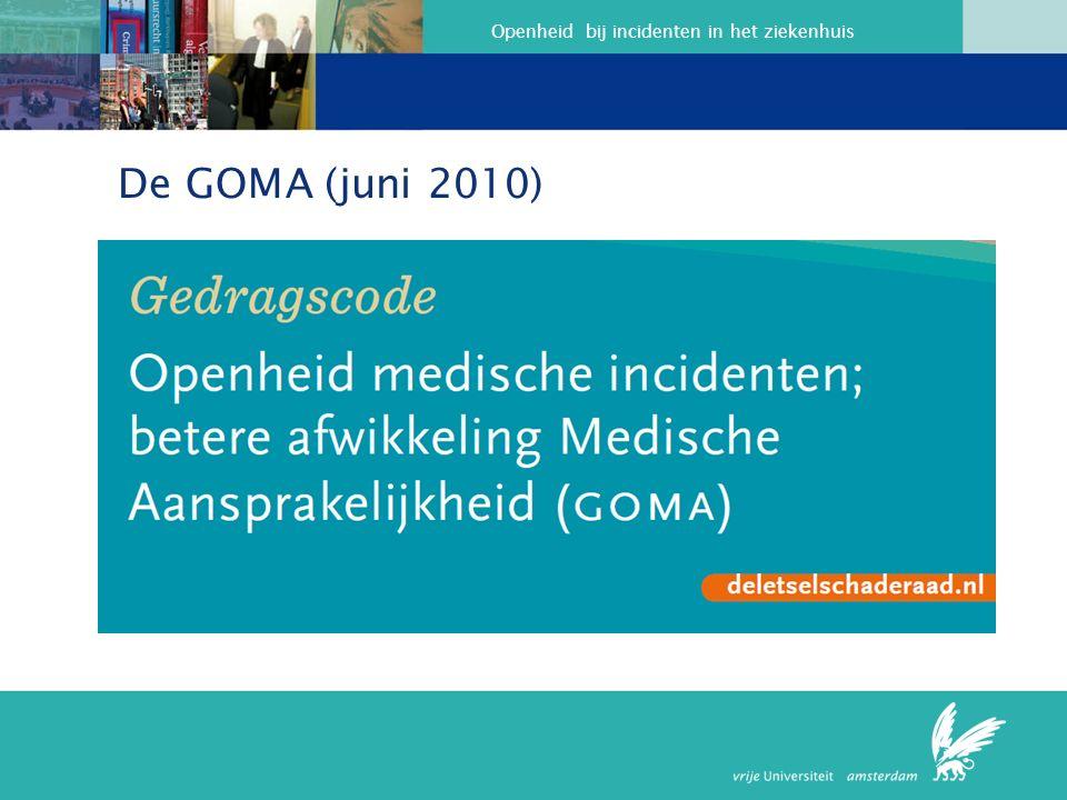 Openheid bij incidenten in het ziekenhuis De GOMA (juni 2010)