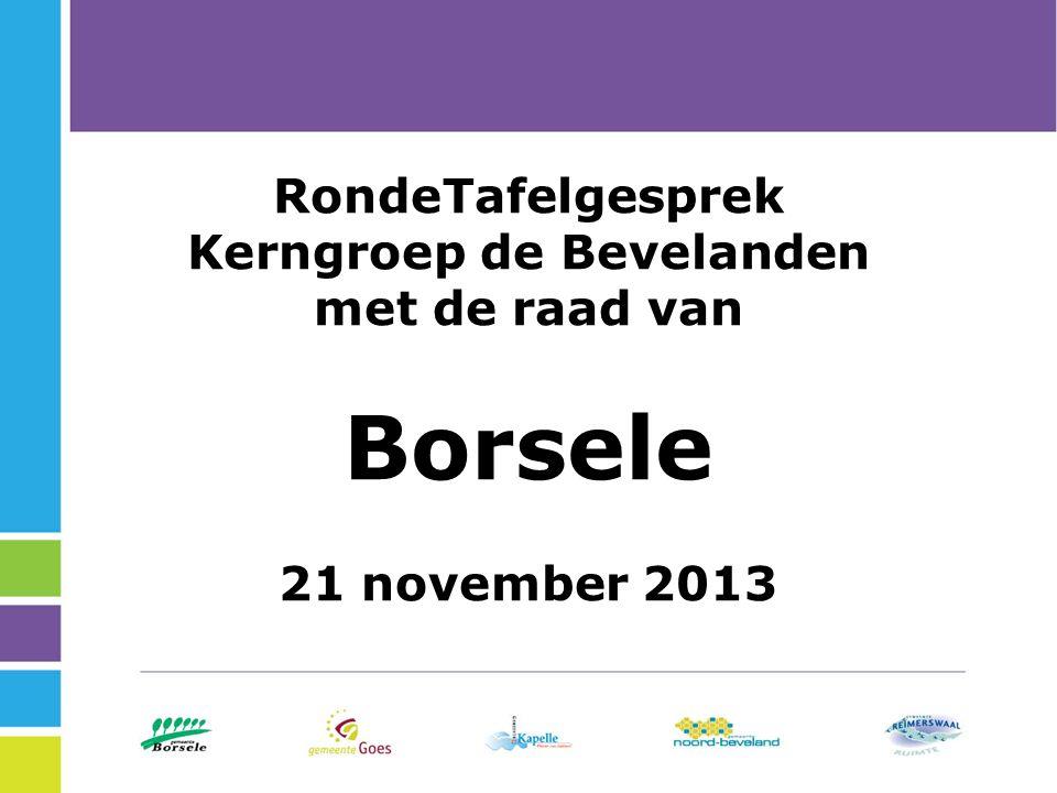 RondeTafelgesprek Kerngroep de Bevelanden met de raad van Borsele 21 november 2013