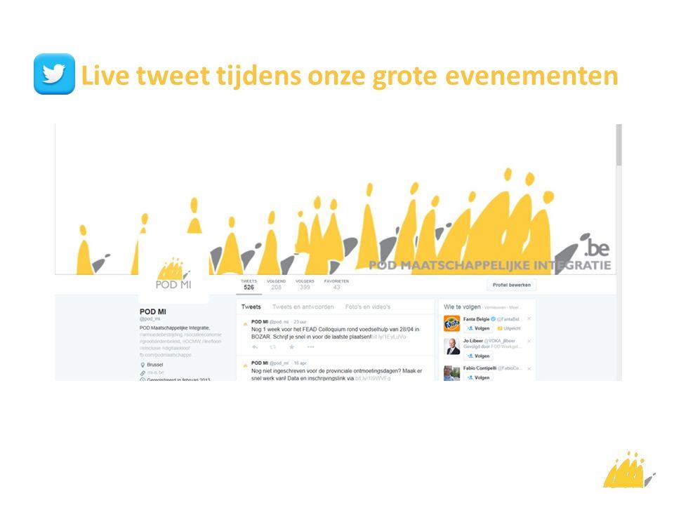 Live tweet tijdens onze grote evenementen