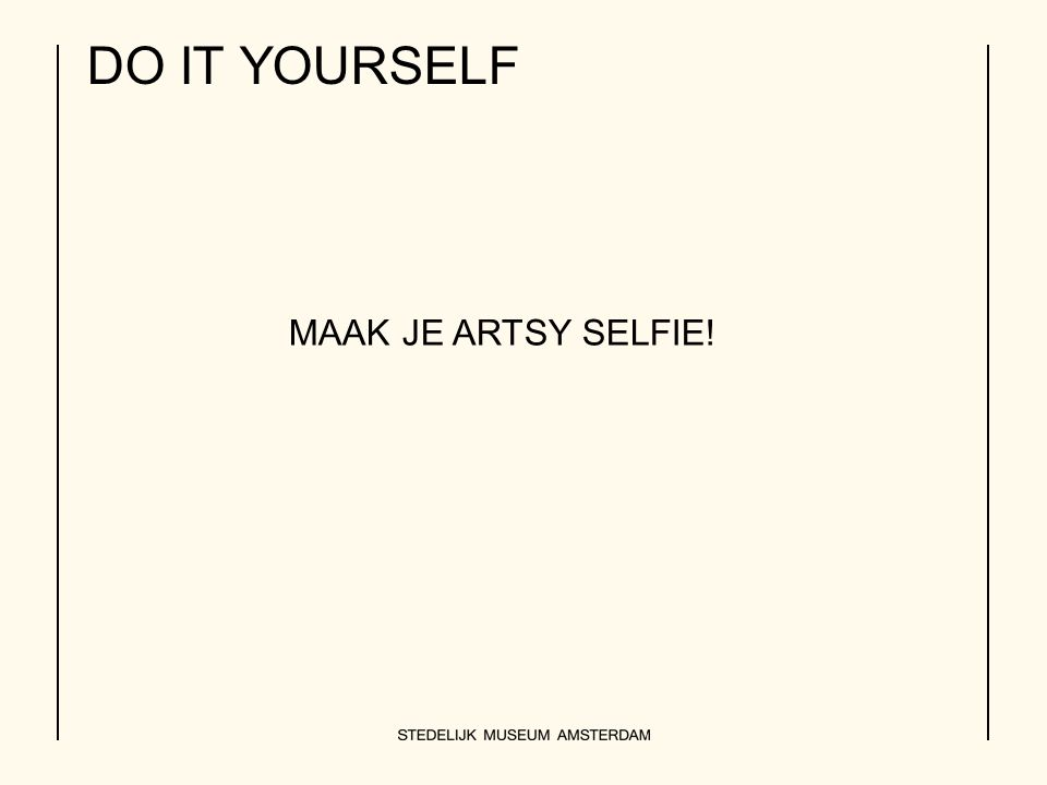 DO IT YOURSELF MAAK JE ARTSY SELFIE!