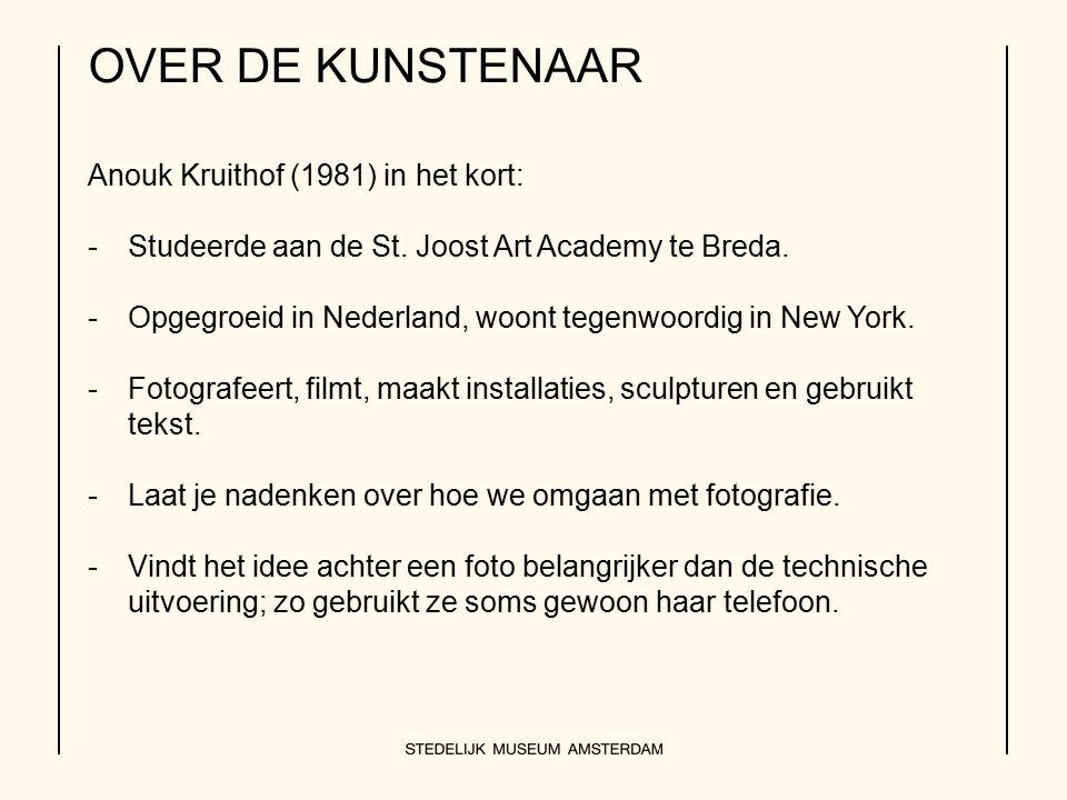 OVER DE KUNSTENAAR Anouk Kruithof (1981) in het kort: -Studeerde aan de St. Joost Art Academy te Breda. -Opgegroeid in Nederland, woont tegenwoordig i