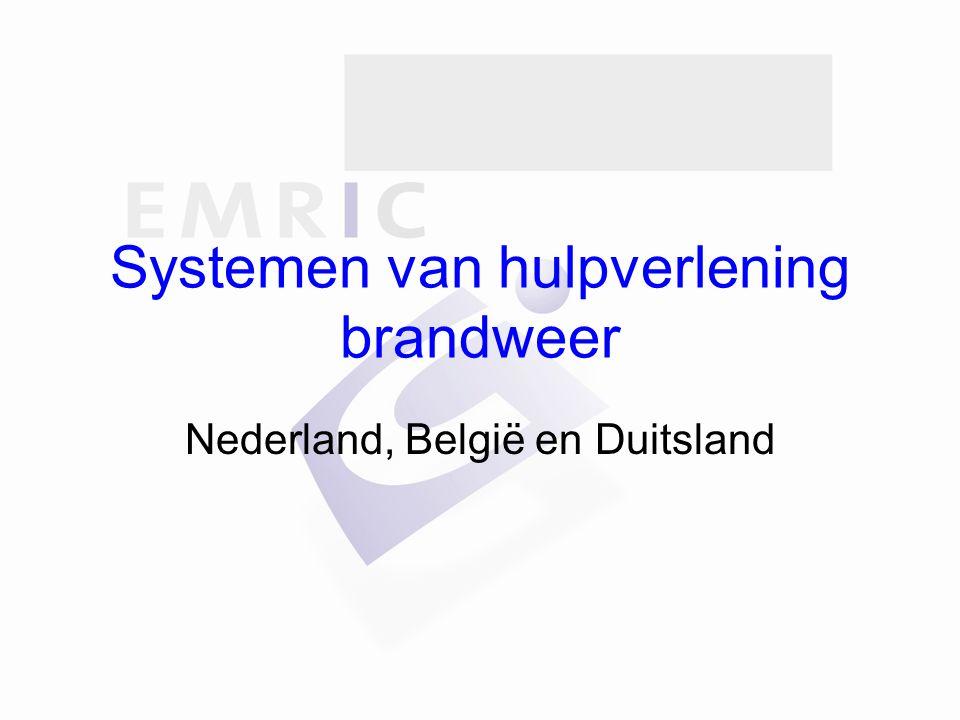 Systemen van hulpverlening brandweer Nederland, België en Duitsland