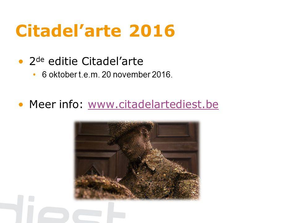 Citadel'arte 2016 2 de editie Citadel'arte 6 oktober t.e.m.