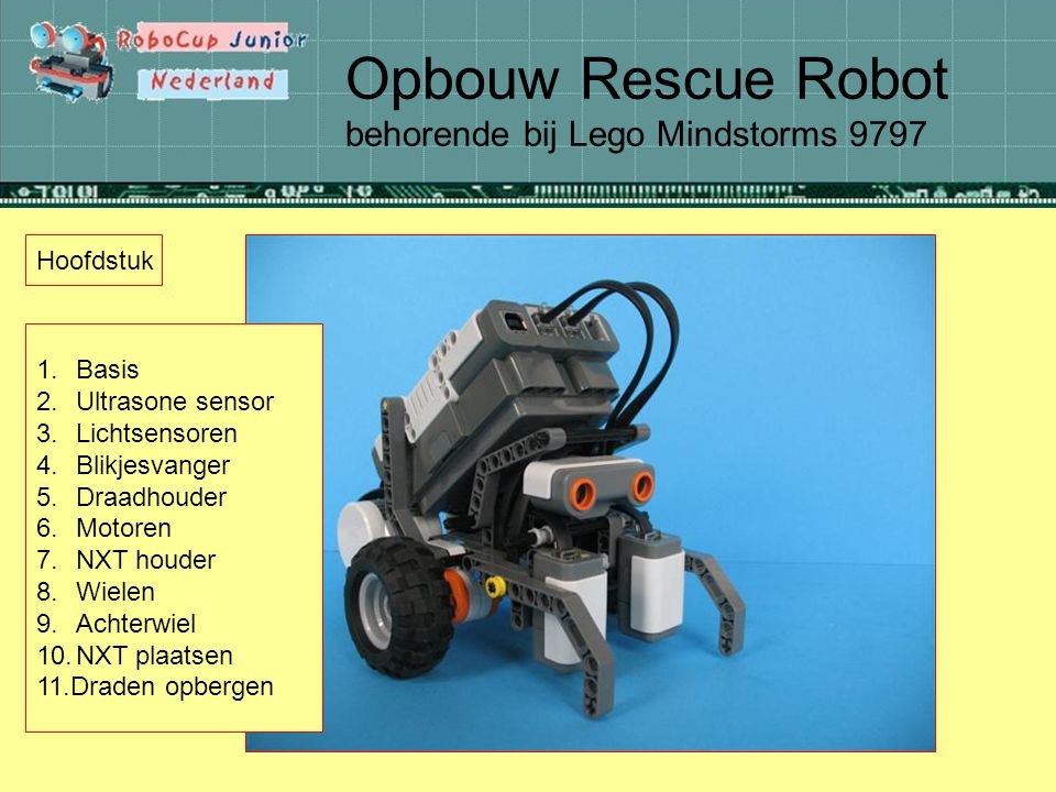 Opbouw Rescue Robot behorende bij Lego Mindstorms 9797 Hoofdstuk 1.