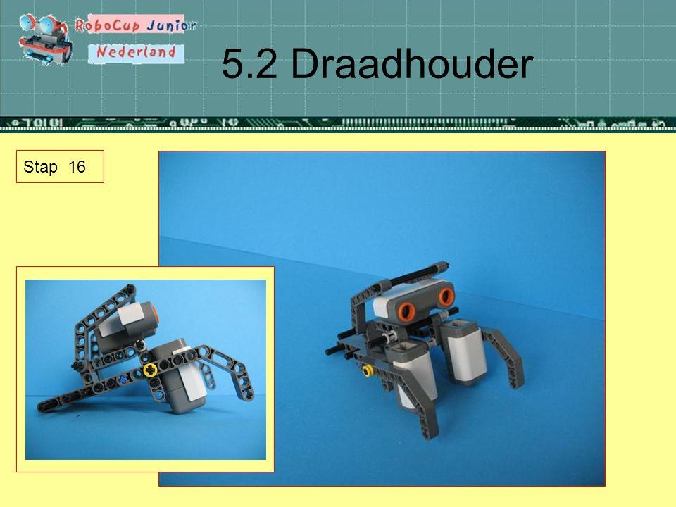 5.2 Draadhouder Stap 16