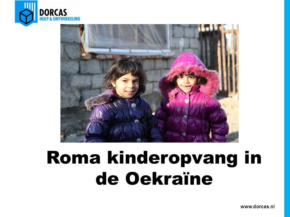 www.dorcas.nl Roma kinderopvang in de Oekraїne