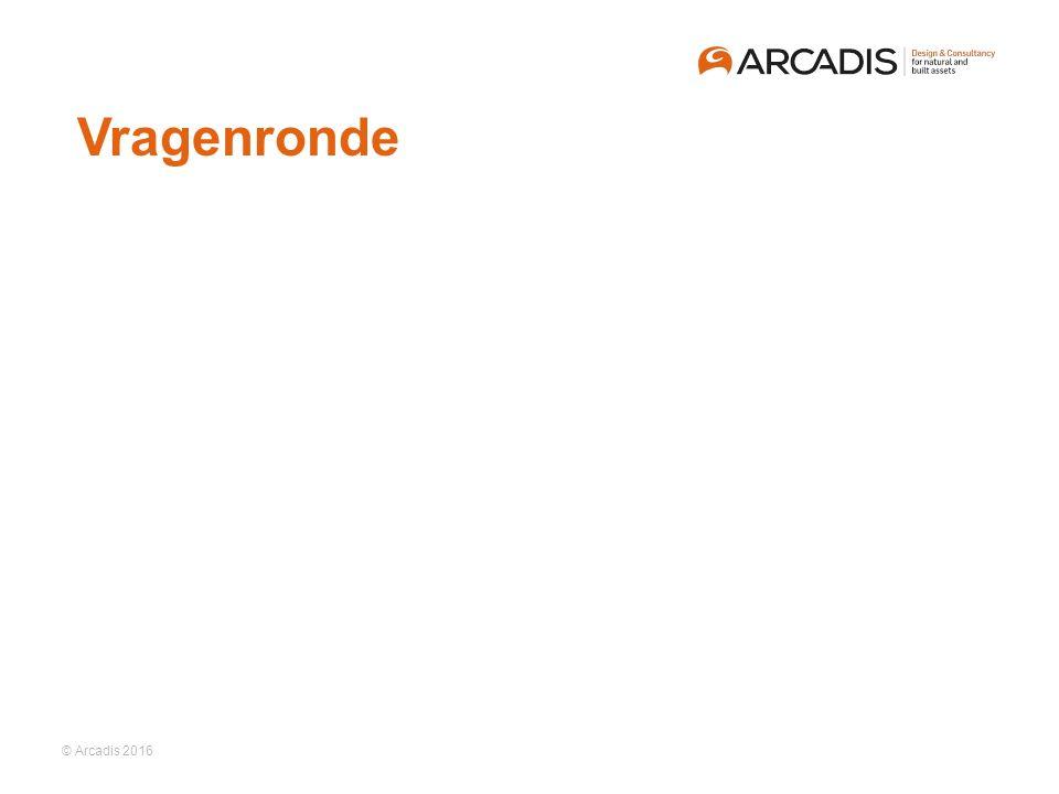 © Arcadis 2016  Vragenronde