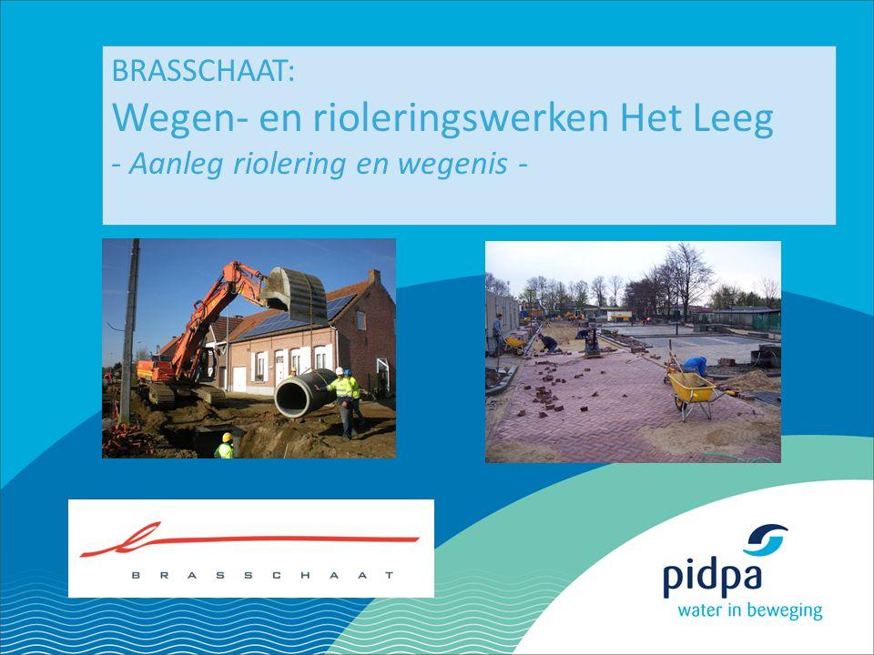 1 BRASSCHAAT: Wegen- en rioleringswerken Het Leeg - Aanleg riolering en wegenis -