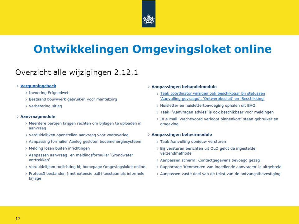 17 Overzicht alle wijzigingen 2.12.1 Ontwikkelingen Omgevingsloket online