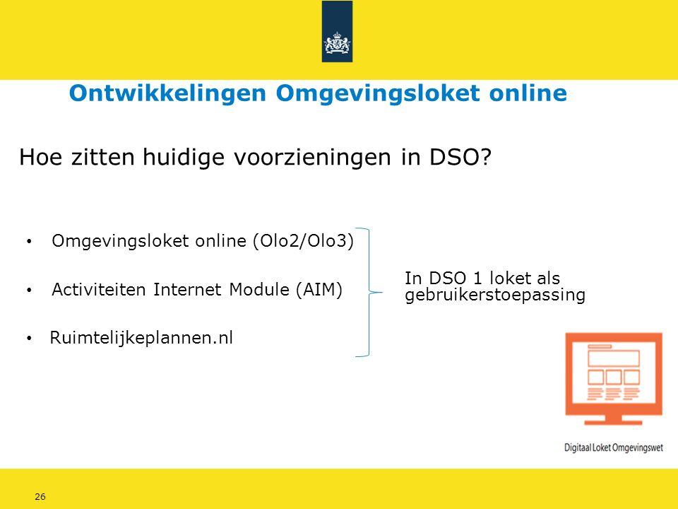 26 Hoe zitten huidige voorzieningen in DSO.