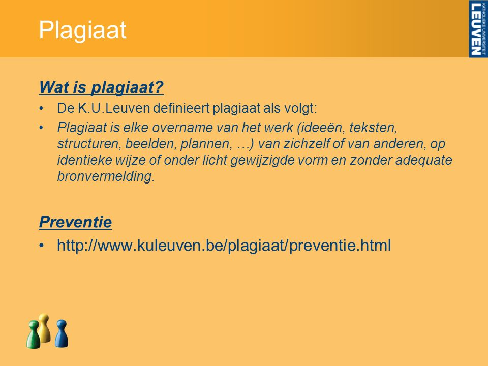 Plagiaat Wat is plagiaat.