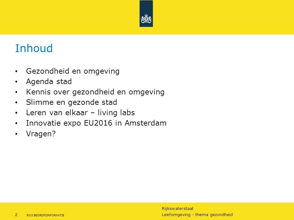 Rijkswaterstaat 3Leefomgeving - thema gezondheid RWS BEDRIJFSINFORMATIE