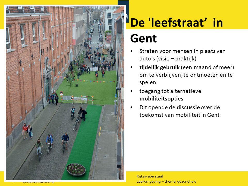 Rijkswaterstaat 5Leefomgeving - thema gezondheid RWS BEDRIJFSINFORMATIE Utrecht werkt aan slimme en gezonde stad in living lab 7 juni 2016