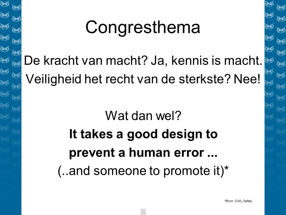 Congresthema De kracht van macht. Ja, kennis is macht.