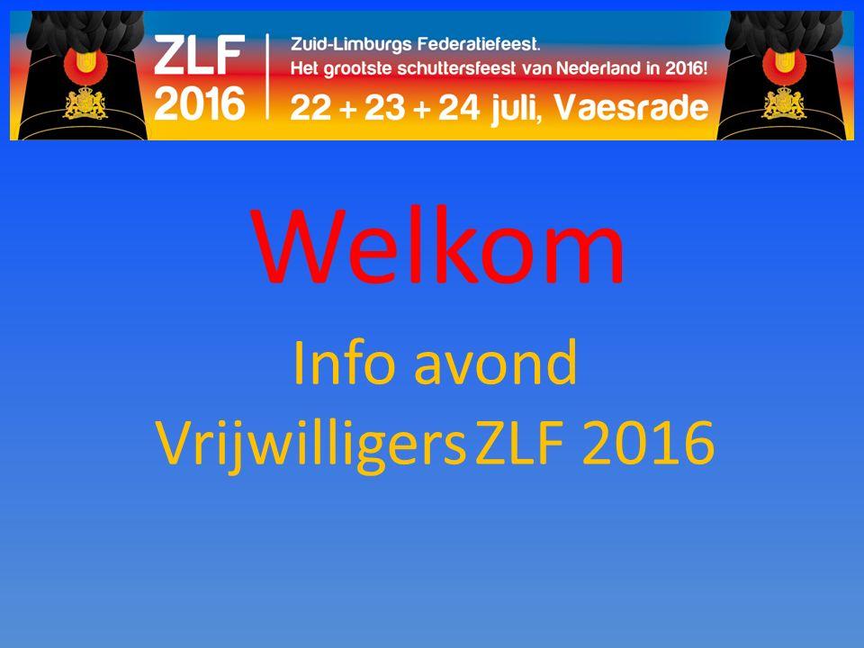 Welkom Info avond Vrijwilligers ZLF 2016