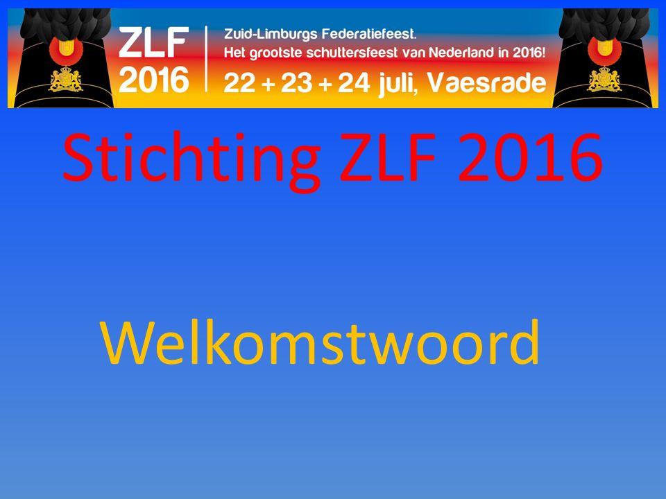 Stichting ZLF 2016 Welkomstwoord