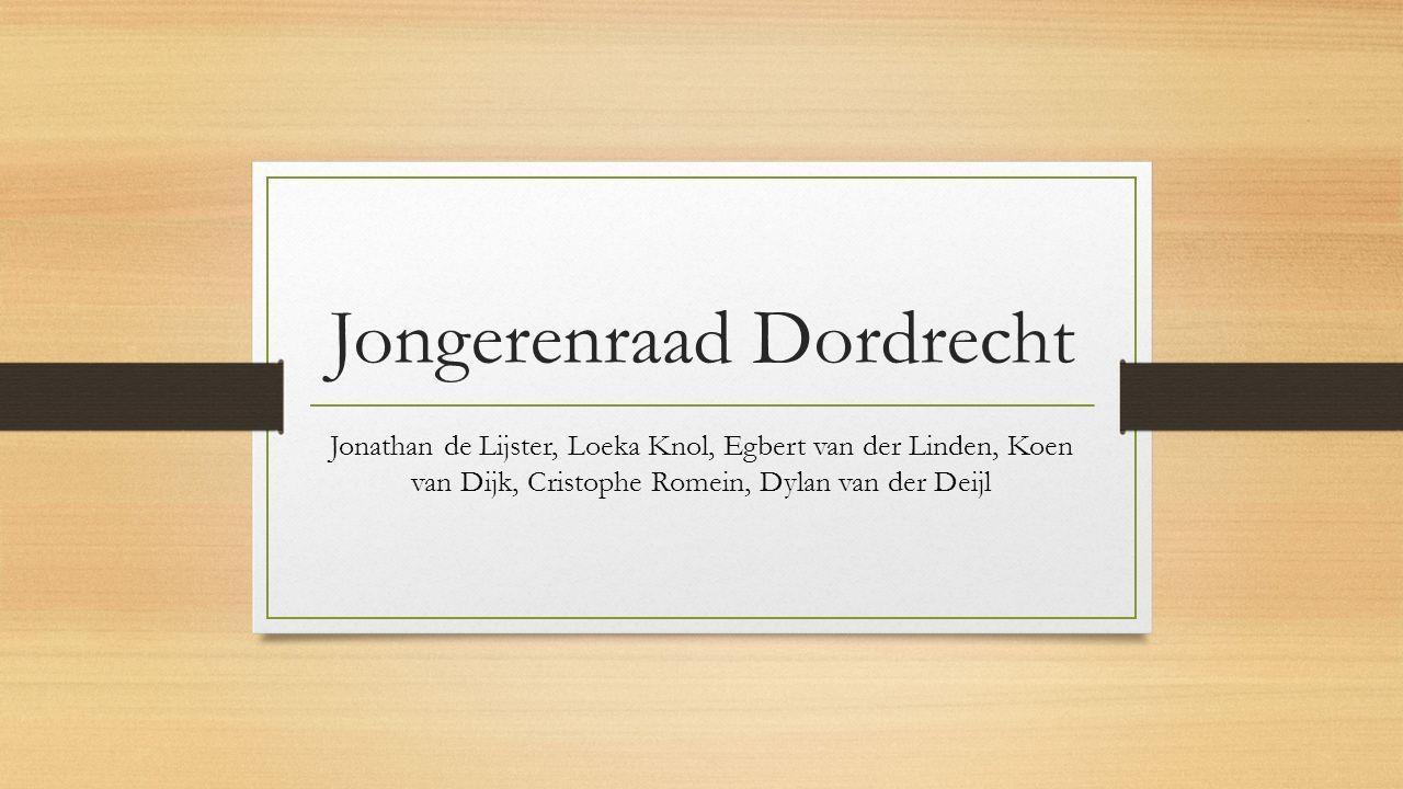 Jongerenraad Dordrecht Jonathan de Lijster, Loeka Knol, Egbert van der Linden, Koen van Dijk, Cristophe Romein, Dylan van der Deijl
