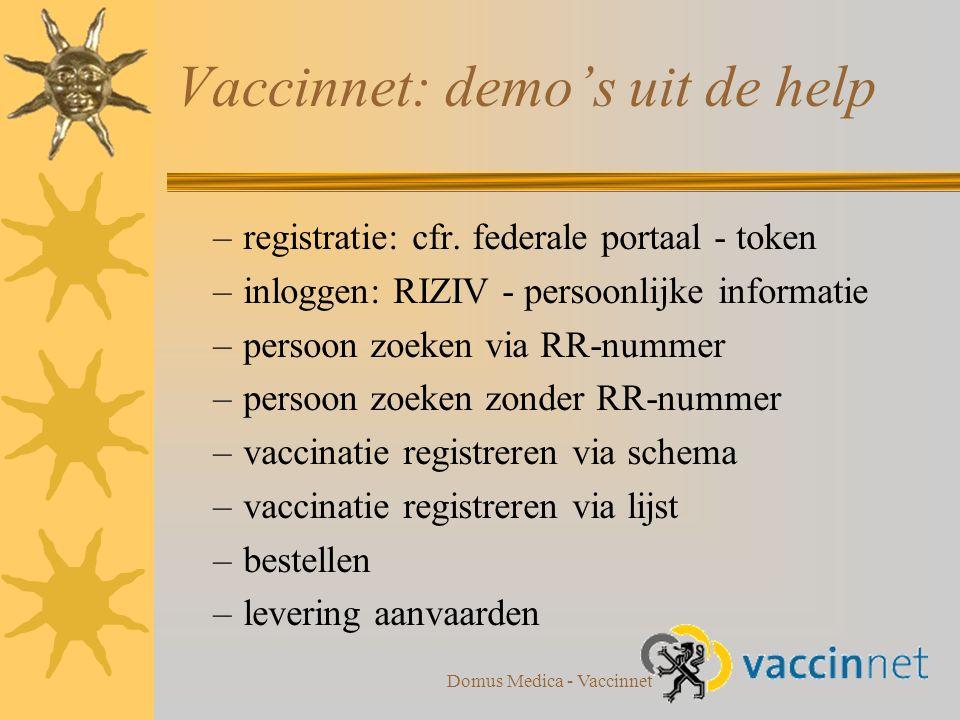 Domus Medica - Vaccinnet –registratie: cfr.