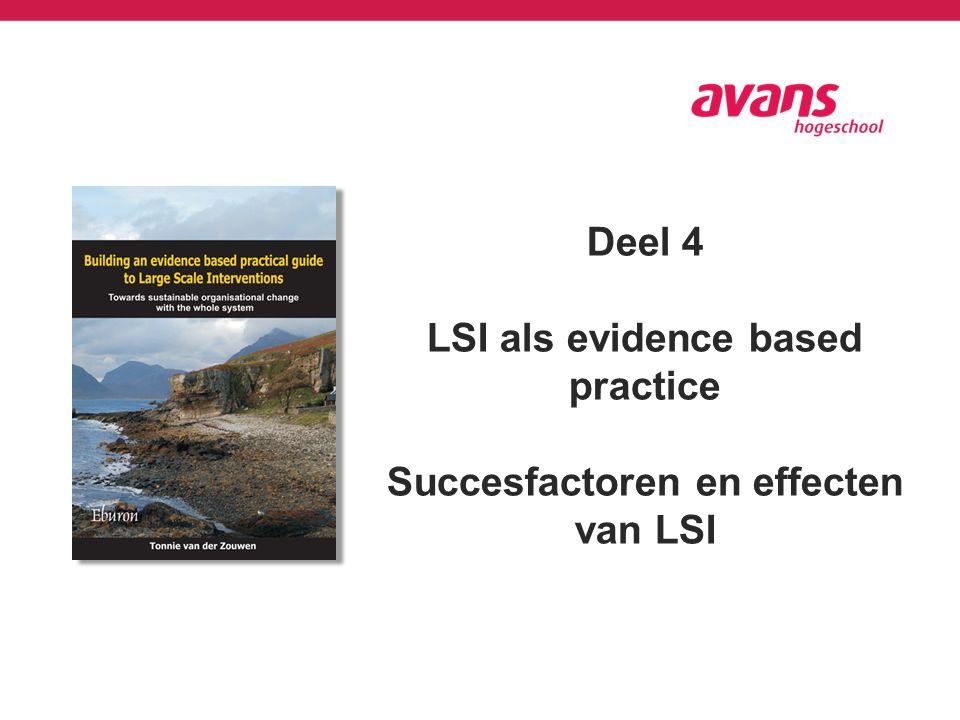 Deel 4 LSI als evidence based practice Succesfactoren en effecten van LSI