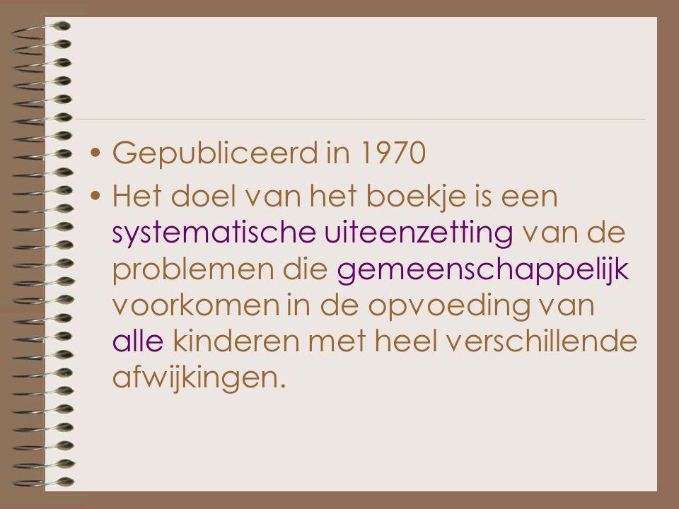 Boek 'Algemene Orthopedagogiek' Een poging tot plaatsbepaling binnen de opvoedingswetenschappen.