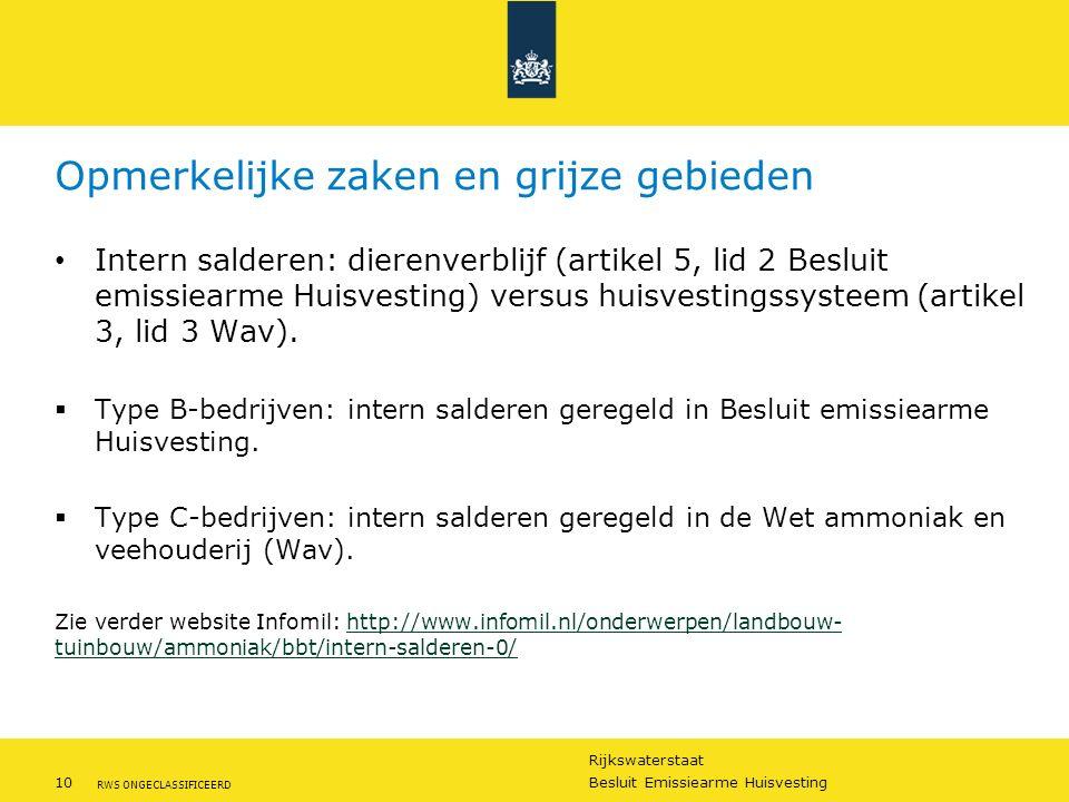 Rijkswaterstaat 10Besluit Emissiearme Huisvesting RWS ONGECLASSIFICEERD Opmerkelijke zaken en grijze gebieden Intern salderen: dierenverblijf (artikel