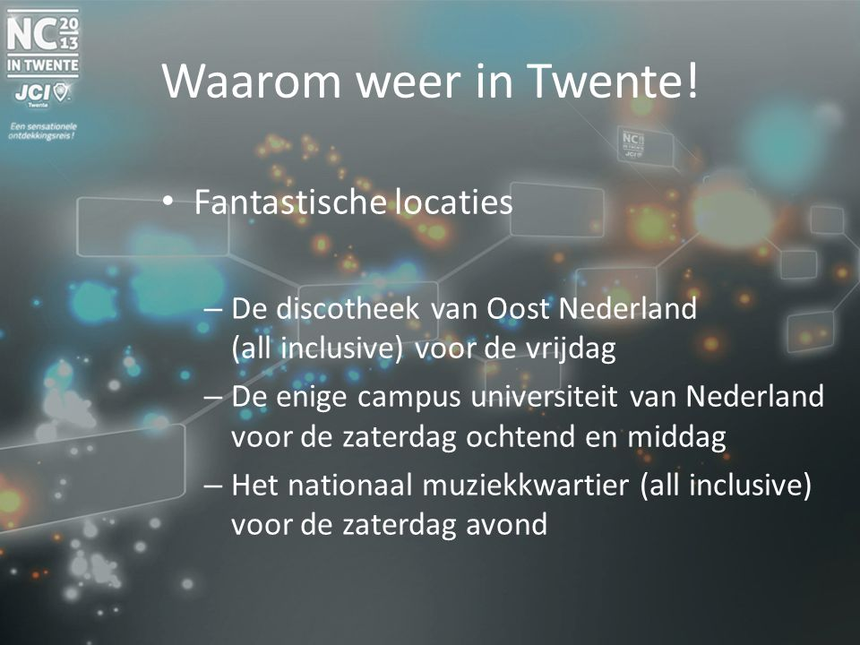 Waarom weer in Twente.