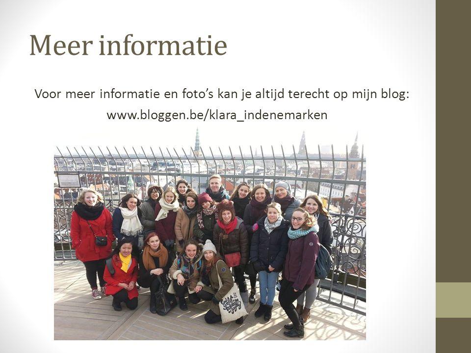 Meer informatie Voor meer informatie en foto's kan je altijd terecht op mijn blog: www.bloggen.be/klara_indenemarken
