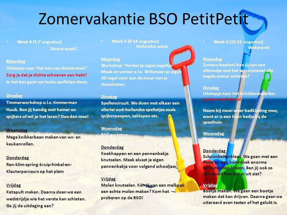 """Zomervakantie BSO PetitPetit Week 4 (1-7 augustus) Stoere week! Maandag Uitstapje naar 'Het bos van Günterstein"""". Zorg je dat je dichte schoenen aan h"""