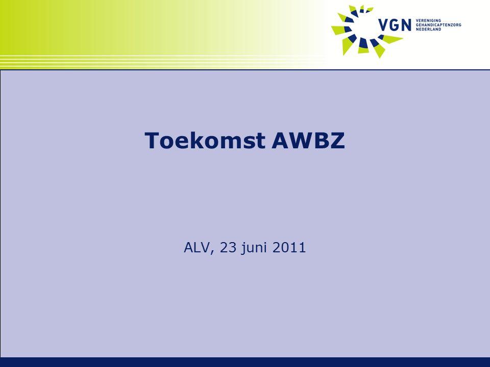 Toekomst AWBZ ALV, 23 juni 2011