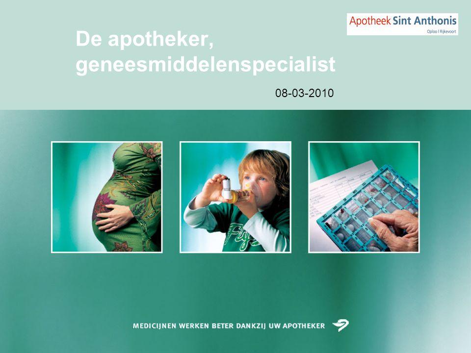 De apotheker, geneesmiddelenspecialist 08-03-2010