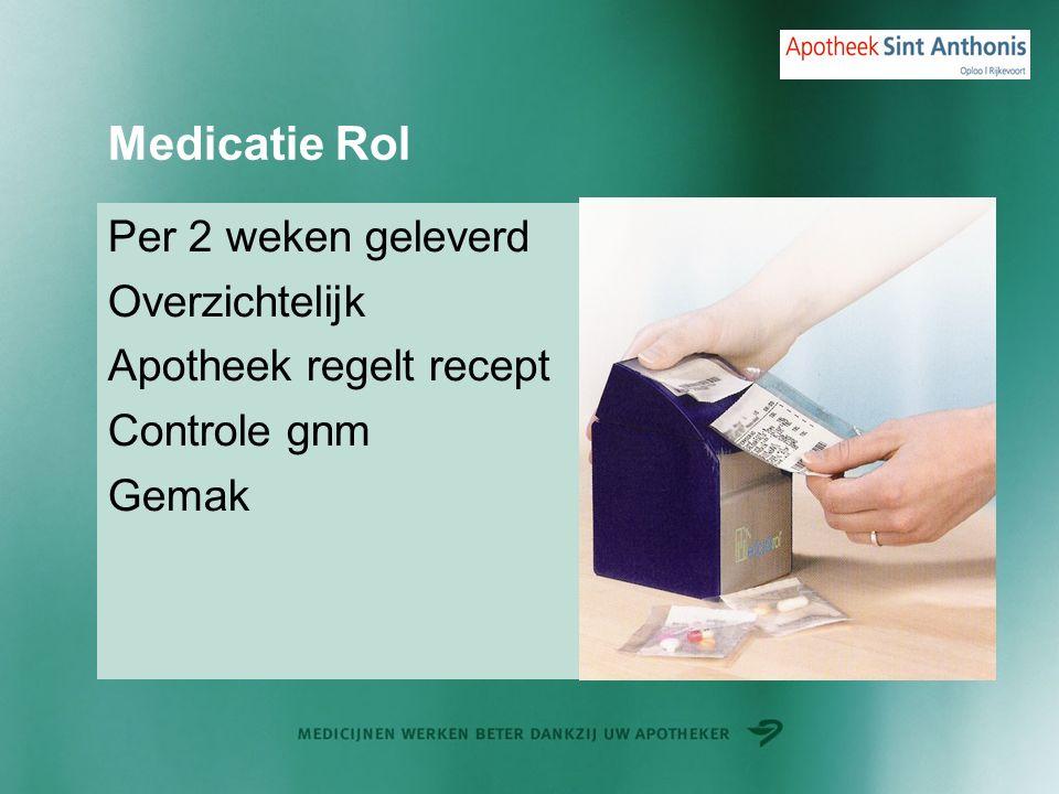 Medicatie Rol Per 2 weken geleverd Overzichtelijk Apotheek regelt recept Controle gnm Gemak