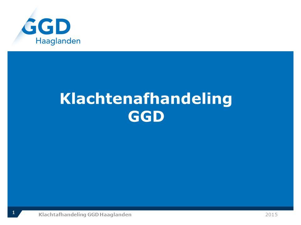 Klachtenafhandeling GGD 2015Klachtafhandeling GGD Haaglanden 1
