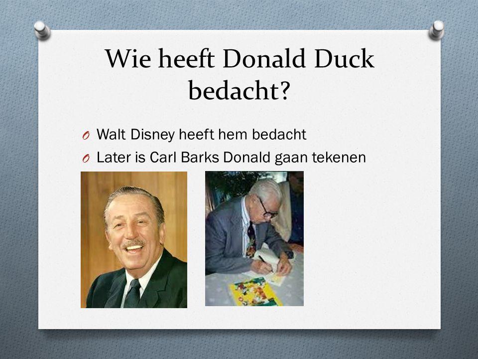 Wie heeft Donald Duck bedacht.
