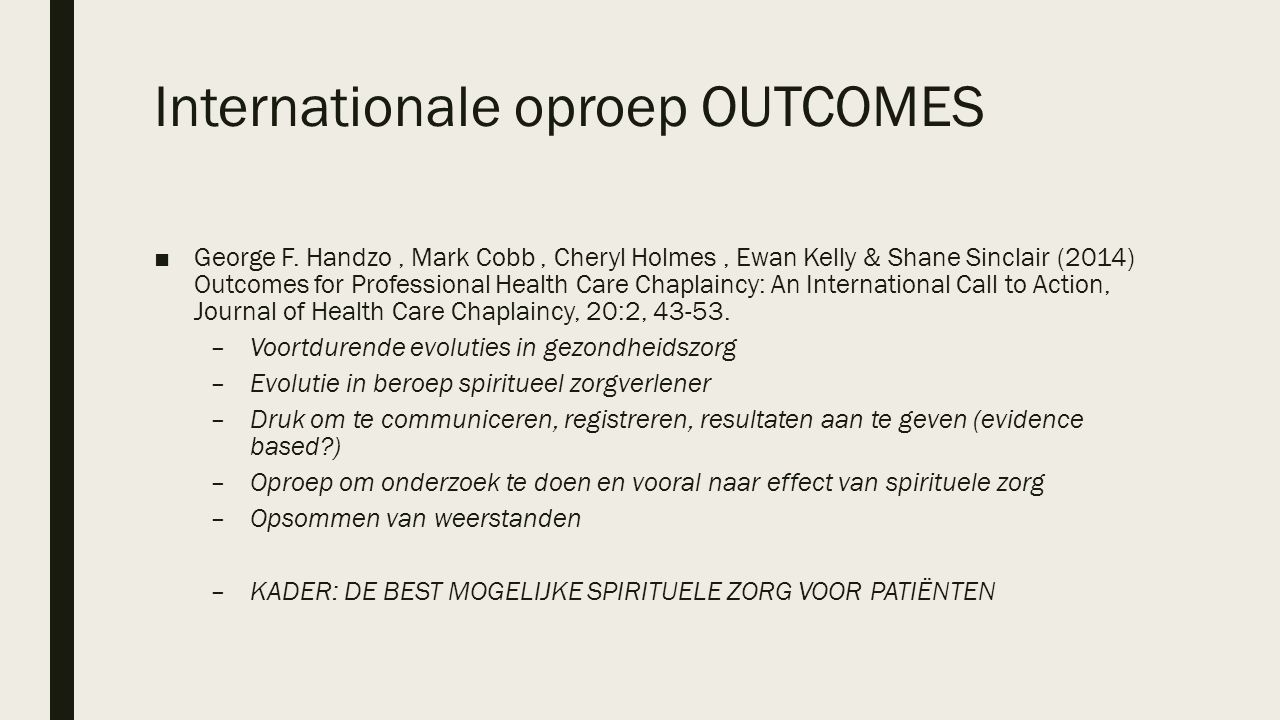 Internationale oproep OUTCOMES ■George F.