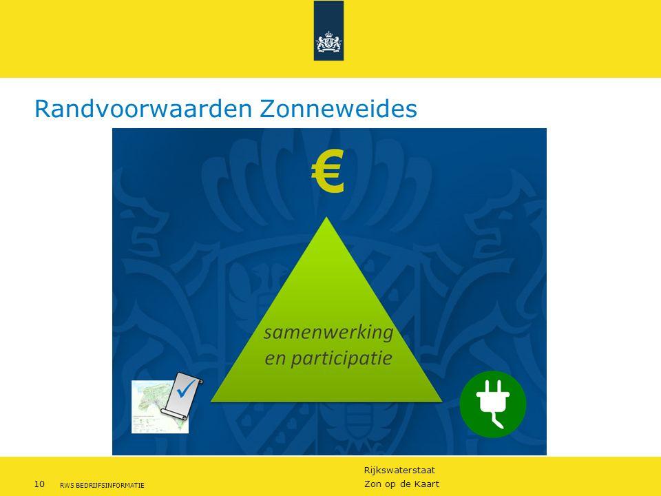 Rijkswaterstaat 10Zon op de Kaart RWS BEDRIJFSINFORMATIE Randvoorwaarden Zonneweides