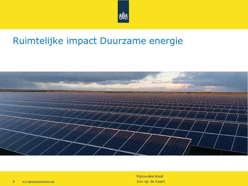 Rijkswaterstaat 5Zon op de Kaart RWS BEDRIJFSINFORMATIE Ruimtelijke impact Duurzame energie