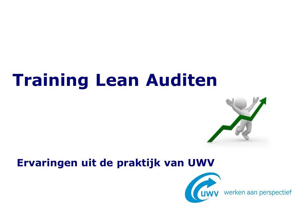 De training bij UWV 57 deelnemers 4 trainingsgroepen Deelnemers met uiteenlopende functies Met en zonder kennis van Lean management Training Lean auditen2