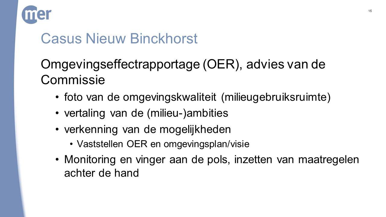 Casus Nieuw Binckhorst Omgevingseffectrapportage (OER), advies van de Commissie foto van de omgevingskwaliteit (milieugebruiksruimte) vertaling van de