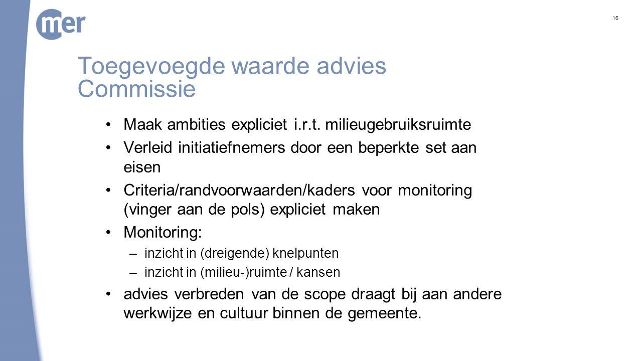 Toegevoegde waarde advies Commissie Maak ambities expliciet i.r.t.
