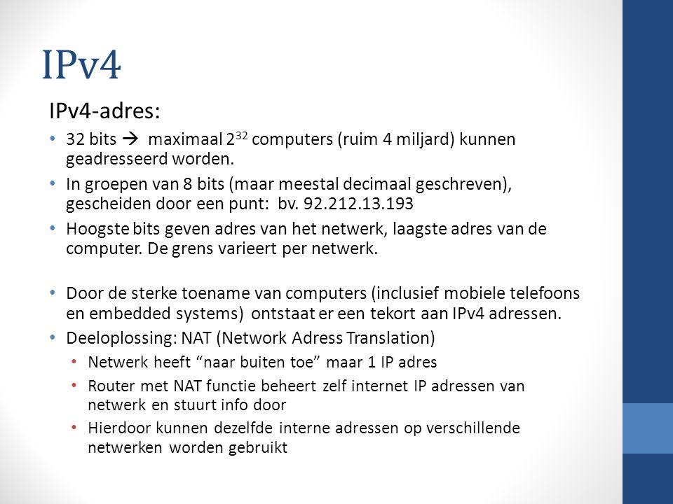 IPv6 IPv6-adres: 128 bits  maximaal 2 128 (3,4 x 10 38 !!) computers kunnen geadresseerd worden, voorlopig voldoende.