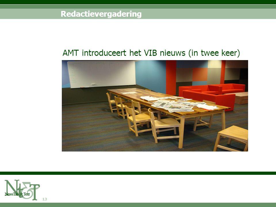 13 Redactievergadering AMT introduceert het VIB nieuws (in twee keer)