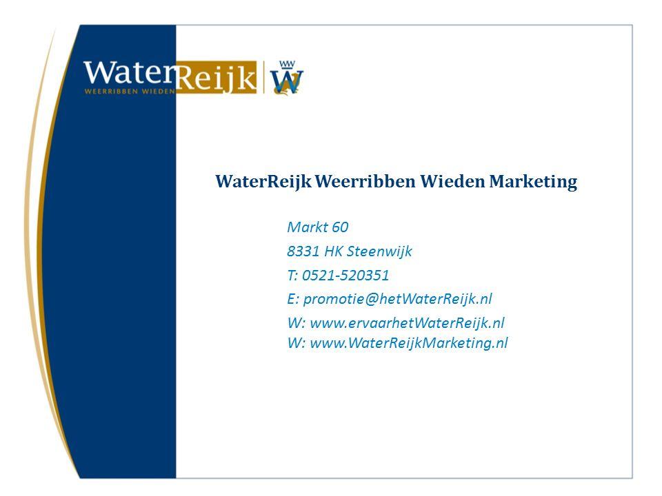 WaterReijk Weerribben Wieden Marketing Markt 60 8331 HK Steenwijk T: 0521-520351 E: promotie@hetWaterReijk.nl W: www.ervaarhetWaterReijk.nl W: www.WaterReijkMarketing.nl