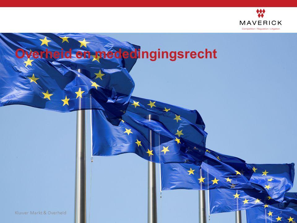 Overheid en mededingingsrecht 7Kluwer Markt & Overheid
