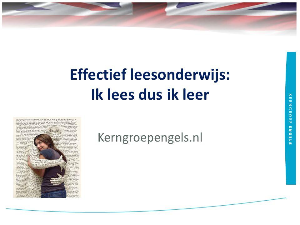 Effectief leesonderwijs: Ik lees dus ik leer Kerngroepengels.nl