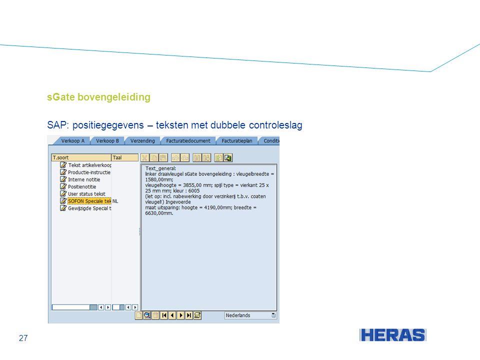 sGate bovengeleiding SAP: positiegegevens – teksten met dubbele controleslag 27